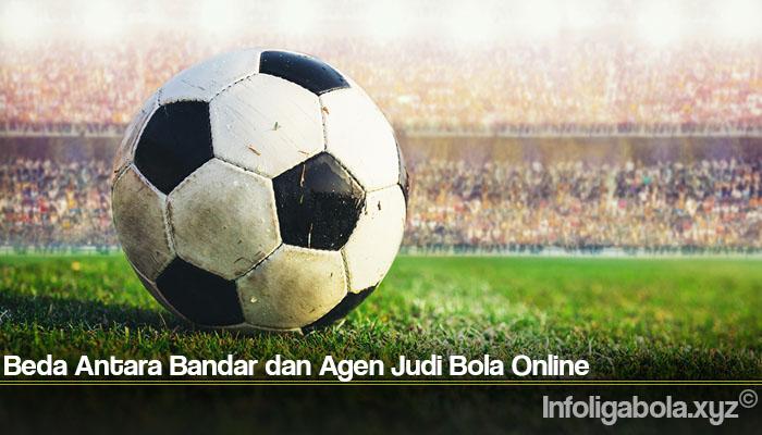 Beda Antara Bandar dan Agen Judi Bola Online