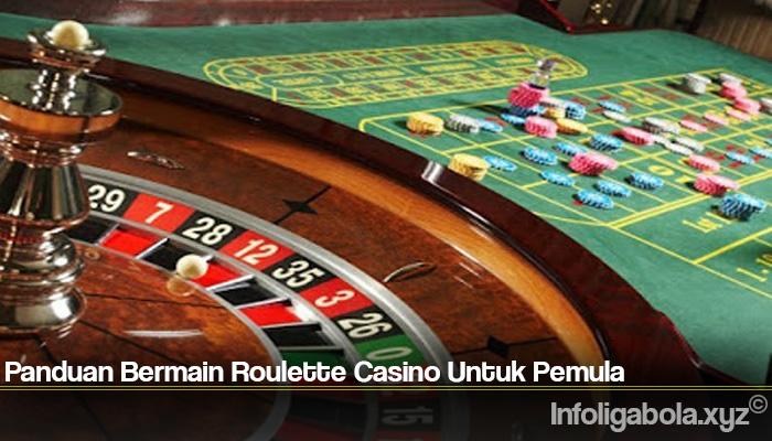 Panduan Bermain Roulette Casino Untuk Pemula