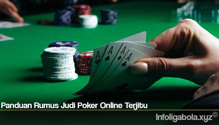 Panduan Rumus Judi Poker Online Terjitu