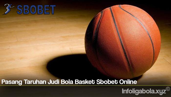 Pasang Taruhan Judi Bola Basket Sbobet Online
