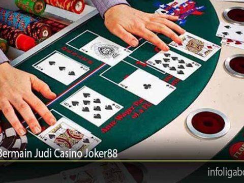 Cheat Bermain Judi Casino Joker88